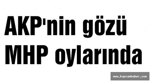 AKP'nin gözü MHP oylarında