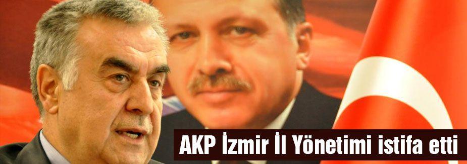 AKP Parti İzmir İl Yönetimi istifa etti