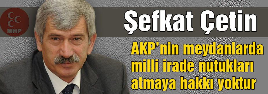'AKP SARAY DUVARLARINA VE SEÇİM BARAJLARINA SAKLANIYOR'