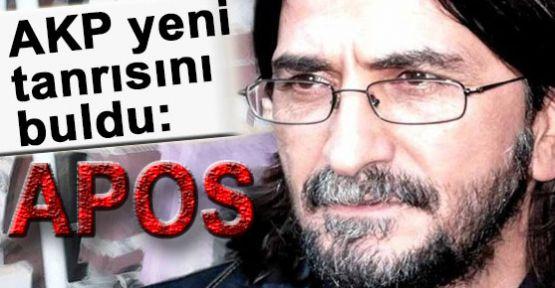 AKP yeni tanrısı APOS