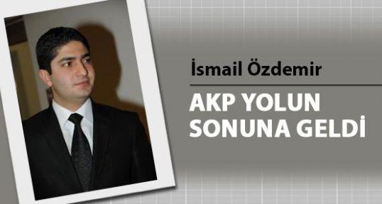 AKP YOLUN SONUNA GELDİ