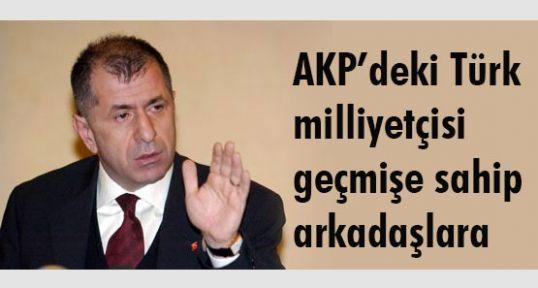 AKP'deki Türk milliyetçisi geçmişe sahip arkadaşlara