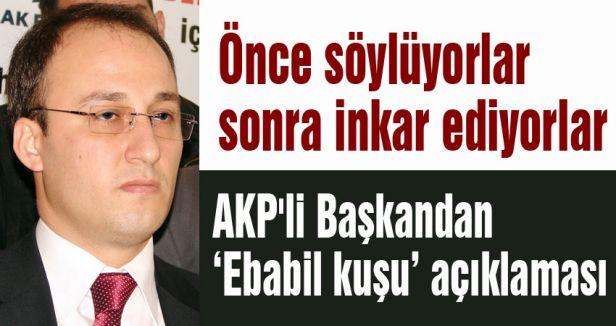 AKP'li Başkandan 'ebabil kuşu' açıklaması