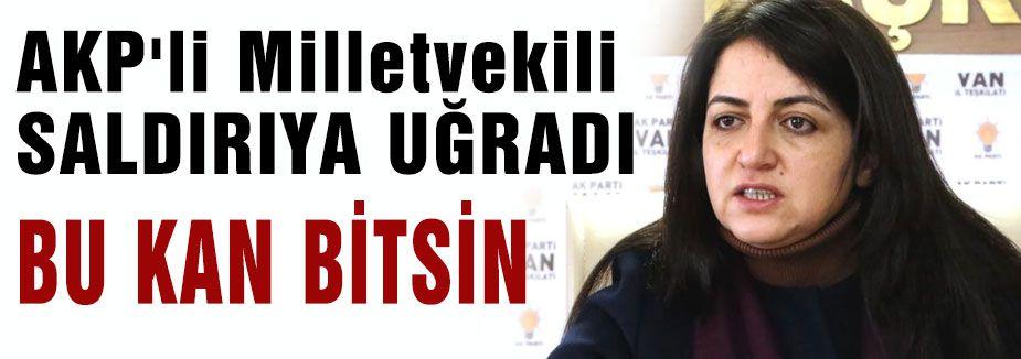 AKP'li Milletvekili SALDIRIYA UĞRADI