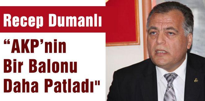 """""""AKP'nin Bir Balonu Daha Patladı"""