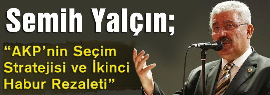"""""""AKP'nin Seçim Stratejisi ve İkinci Habur Rezaleti"""""""