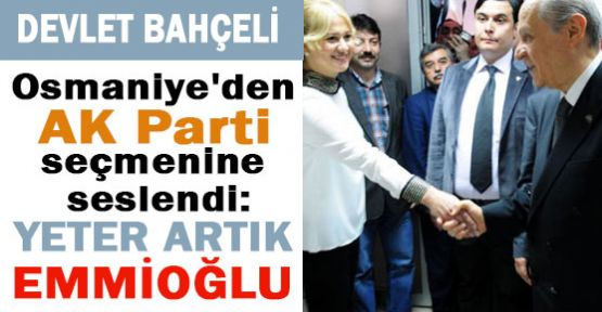 AKP'ye Yeter Artık Emmioğlu Deyin