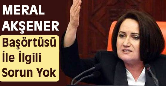 Akşener: