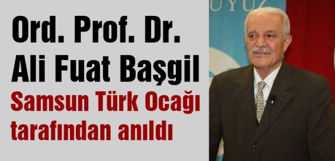 Ali Fuat Başgil, Samsun Türk Ocağı Tarafından Anıldı
