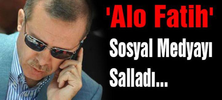 'Alo Fatih' Sosyal Medyayı Salladı...