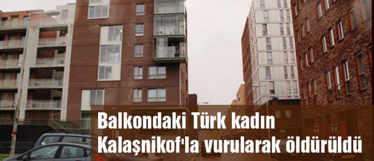 Amsterdam'da Türk kadını Kalaşnikof'la öldürüldü