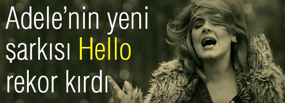 'Hello' şarkısı rekor kırdı...