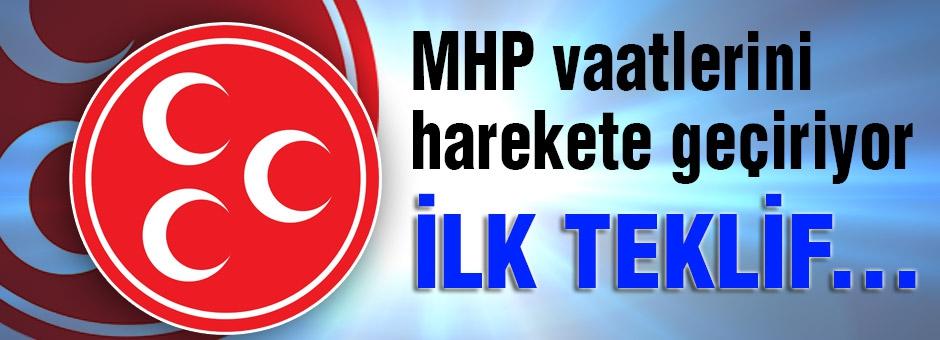 MHP vaatlerini harekete geçiriyor...
