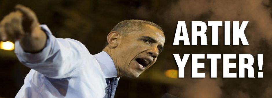 Obama: 'Artık yeter!' dedi
