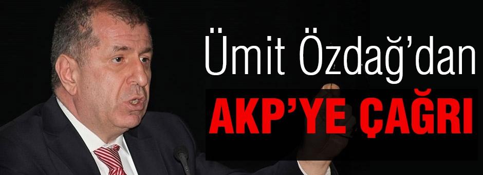 MHP'li Özdağ'dan AKP'ye Çağrı!