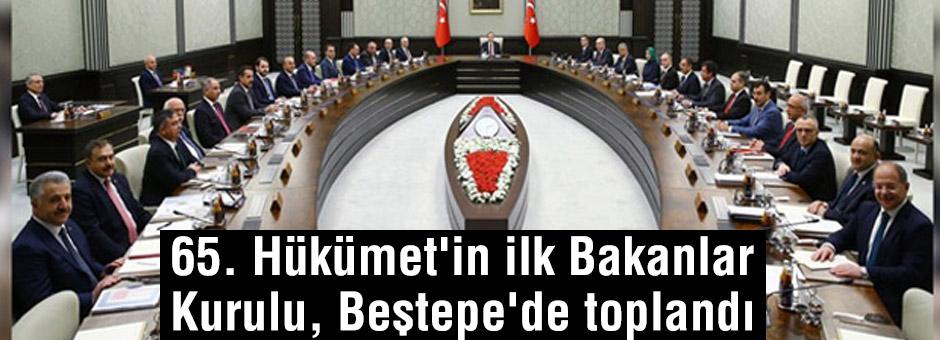 İlk Bakanlar Kurulu, Beştepe'de yapıldı...