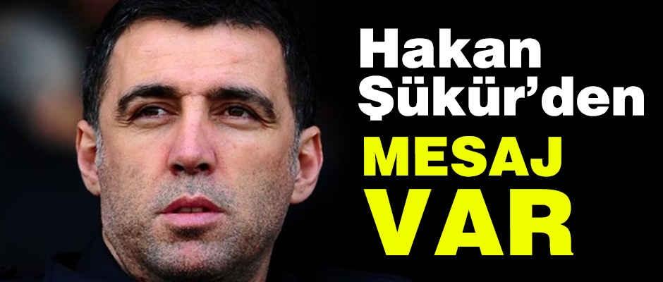 Hakan Şükür'den Mesaj Var