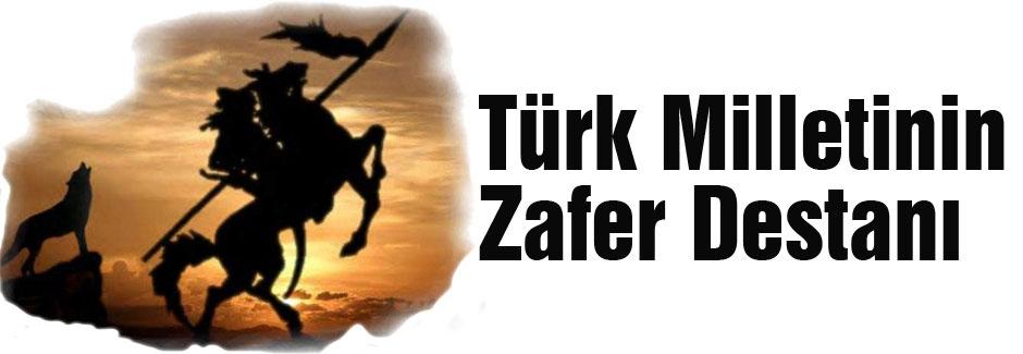 Türk Milletinin Zafer Destanı