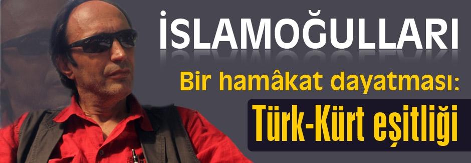 Türk-Kürt eşitliği...