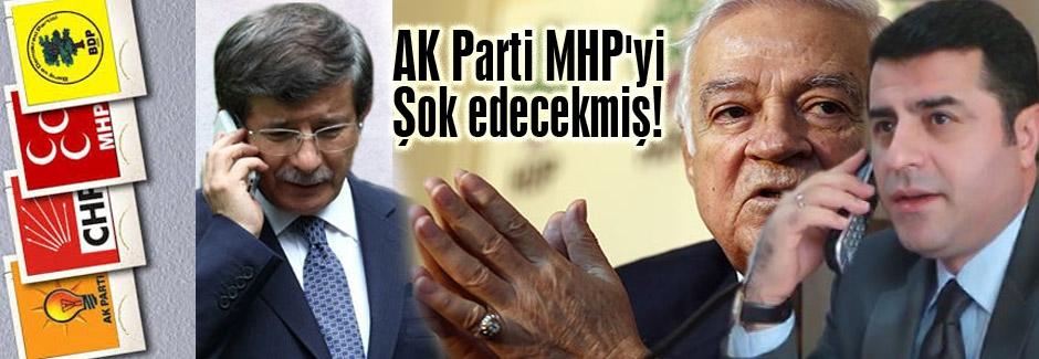 AK Parti MHP'yi Şok edecekmiş!