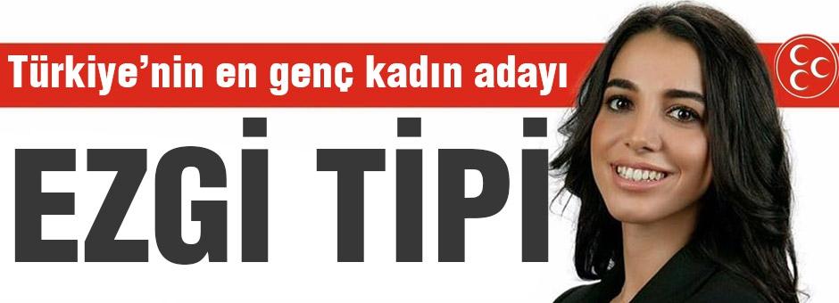 Türkiye'nin En Genç Kadın Adayı MHP''de