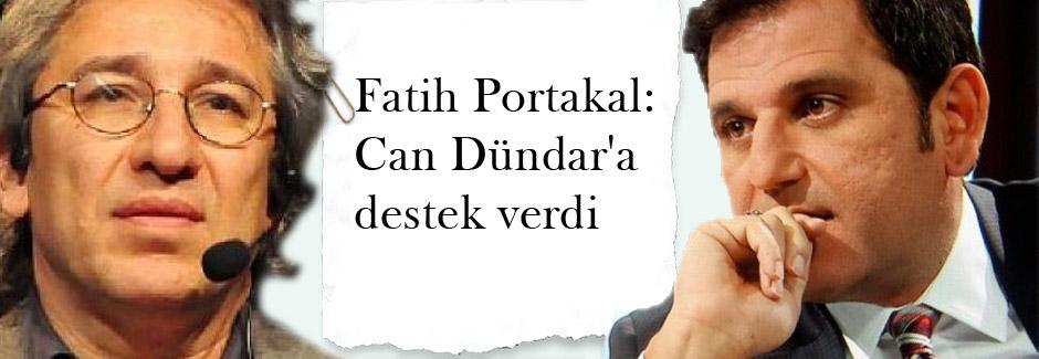 Fatih Portakal: Can Dündar'a destek verdi