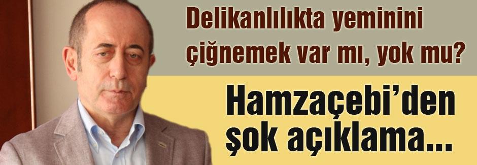 CHP'li Hamzaçebi: Delikanlılıkta yeminini çiğnemek var mıdır?