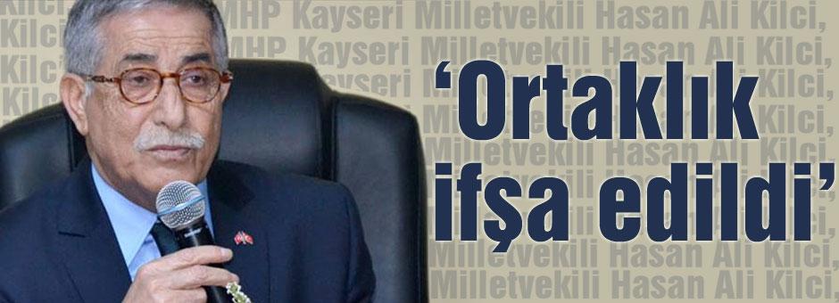 MHP'li Kilci: ortaklık ifşa edildi
