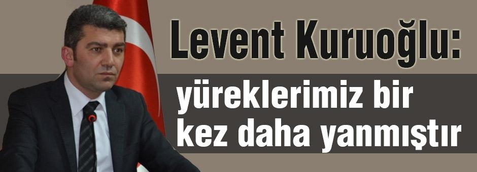 Levent Kuruoğlu'ndan bombalı saldırı açıklaması
