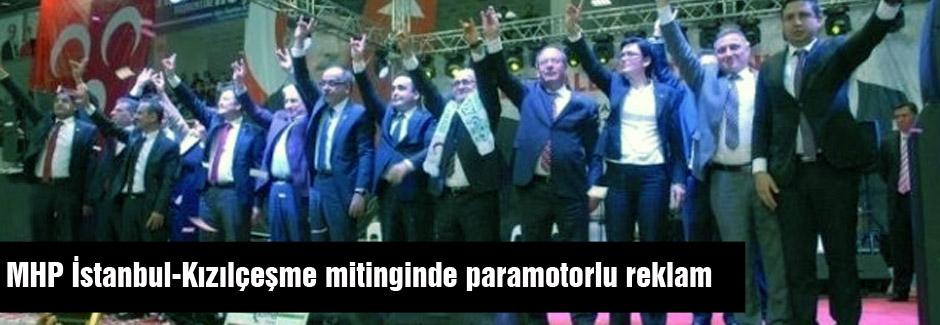 MHP İstanbul mitingine paramotorlu reklam
