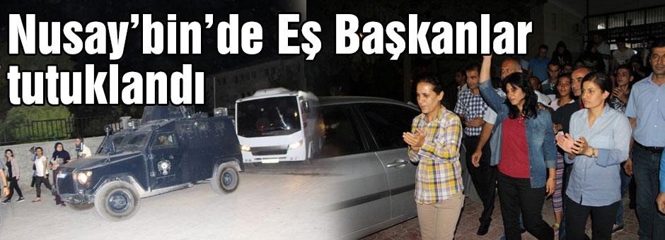 Nusaybin'de Eş Başkanlar Tutuklandı