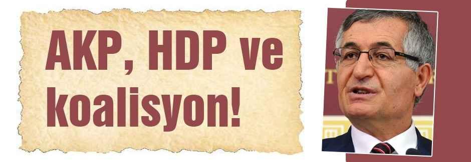 Özcan Yeniçeri: AKP, HDP ve koalisyon!
