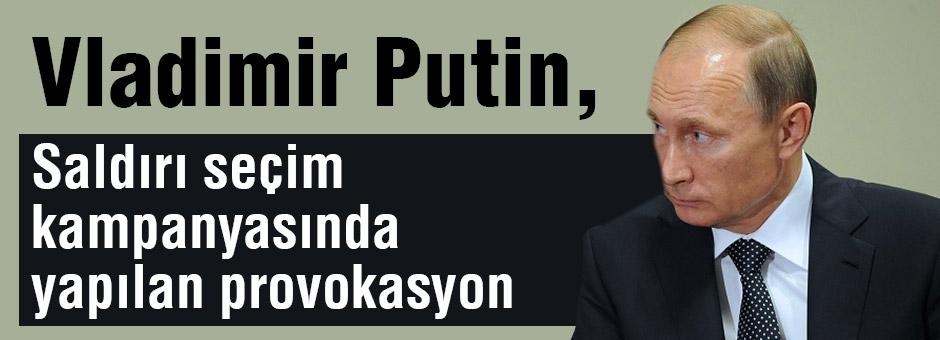 Putin; Ankara'daki Saldırı Apaçık Provokasyon