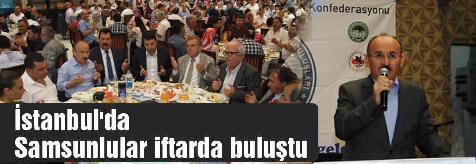 İstanbul'da Samsunlular iftarda buluştu