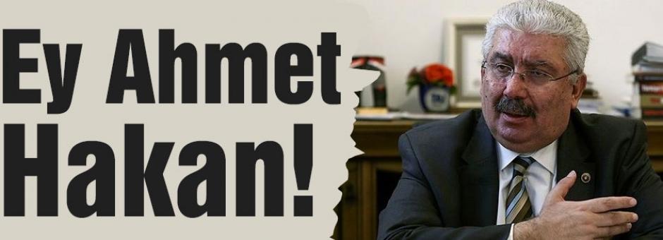 Semih Yalçın'dan Ey Ahmet Hakan