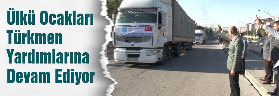 Ülkü Ocaklarının Türkmen Yardımları yola çıktı