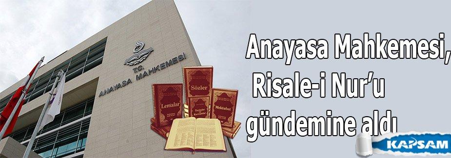 Anayasa Mahkemesi, Risale-i Nur'u gündemine aldı