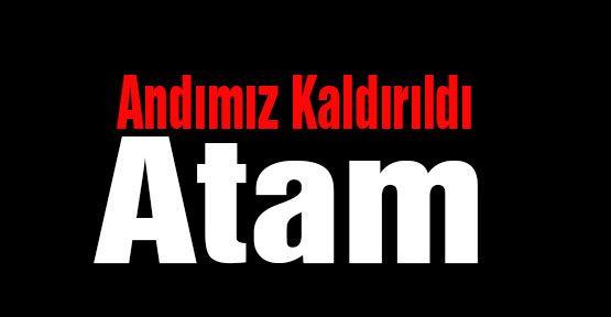 'Andımız Kaldırıldı Atam'
