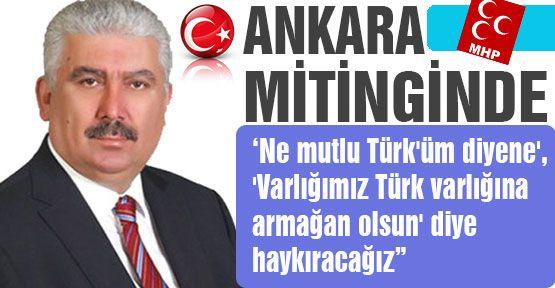 """Ankara Mitingi """"Ne Mutlu Türk'üm Diyene"""""""
