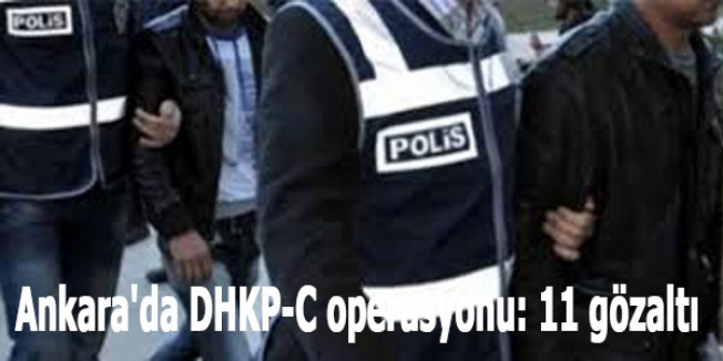 Ankara'da DHKP-C operasyonu