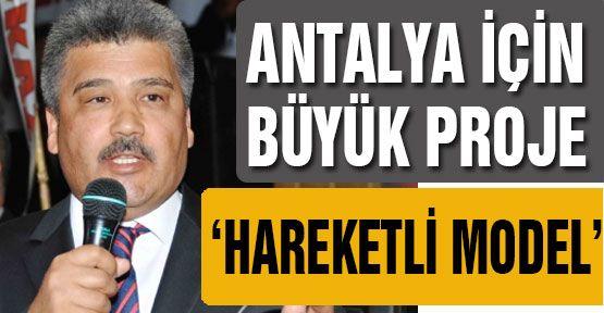 Antalya için büyük proji...