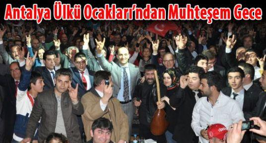 Antalya'da Ülkücüler Coştu