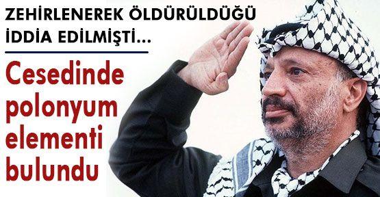 Arafat'ın Cesedinde polonyum bulundu