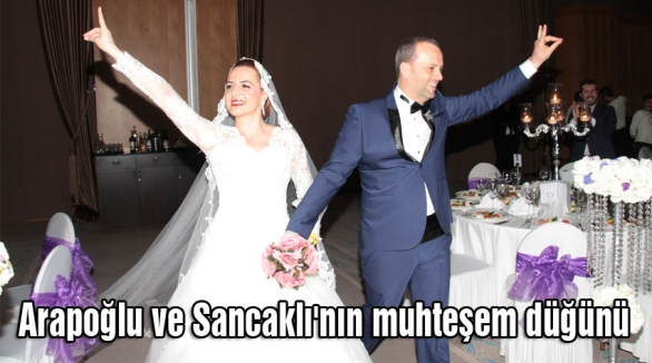 Arapoğlu ve Sancaklı'nın muhteşem düğünü