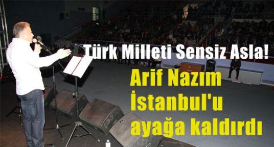 Arif Nazım'la İstanbul Coştu