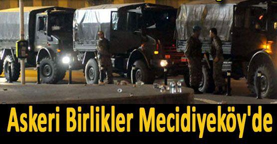 Askeri Birlikler Mecidiyeköy'de