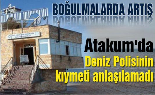 Atakum'da  Deniz Polisinin kıymeti anlaşılamadı