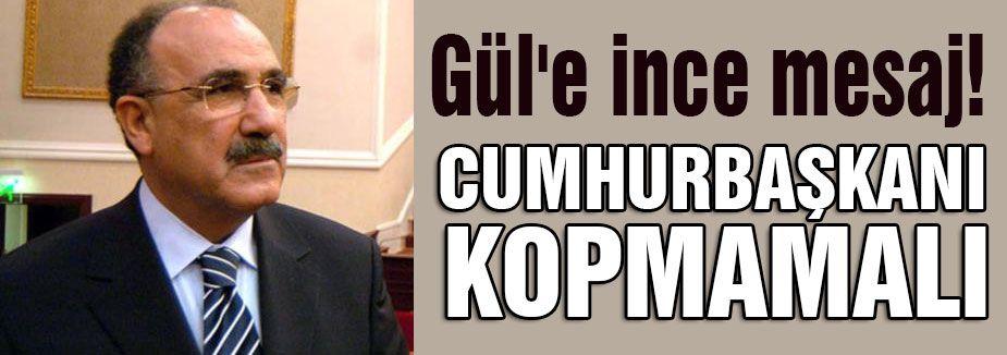 Atalay'dan Gül'e Mesaj