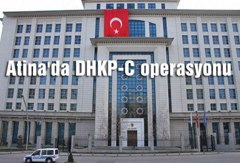 Atina'da DHKP-C operasyonu