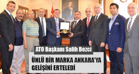 ATO Başkanı: Ünlü Bir Markanın Gelişi Ertelendi
